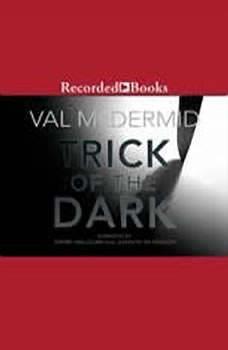 Trick of the Dark, Val McDermid