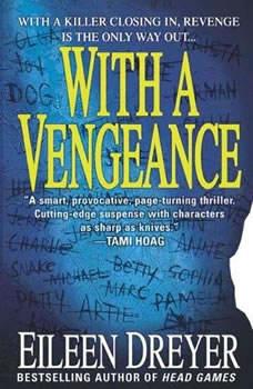 With a Vengeance, Eileen Dreyer