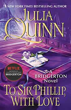 To Sir Phillip, with Love, Julia Quinn