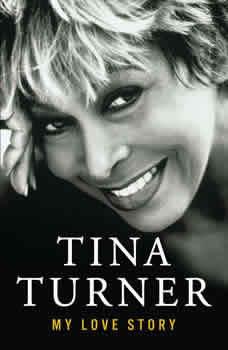 My Love Story: A Memoir, Tina Turner