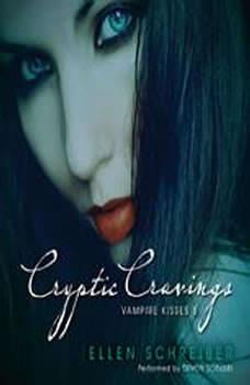 Vampire Kisses 8: Cryptic Cravings, Ellen Schreiber