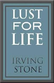 Lust for Life, Irving Stone