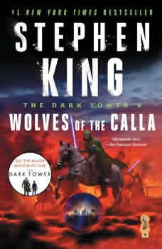The Dark Tower V: Wolves of the Calla, Stephen King