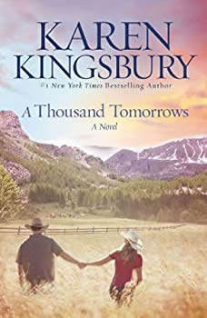A Thousand Tomorrows, Karen Kingsbury