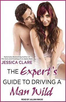 The Expert's Guide to Driving a Man Wild, Jessica Clare