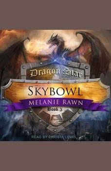 Skybowl, Melanie Rawn