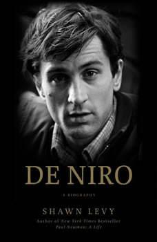 De Niro: A Life, Shawn Levy