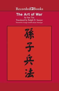 The Art of War: The Essential Translation of the Classic Book of Life, Sun Tzu