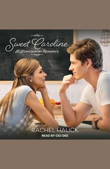 Sweet Caroline, Rachel Hauck