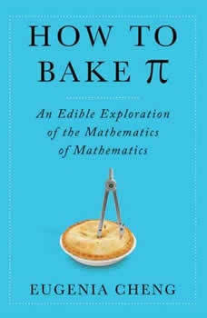 How to Bake PI, Eugenia Cheng