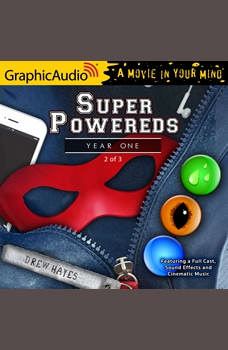 Super Powereds: Year One (2 of 3), Drew Hayes