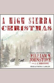 A High Sierra Christmas, J. A. Johnstone