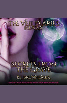 Secrets From the Grave, B.L. Brunnemer