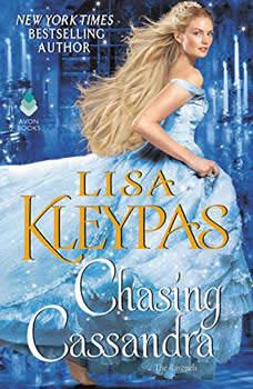 Chasing Cassandra: The Ravenels, Lisa Kleypas