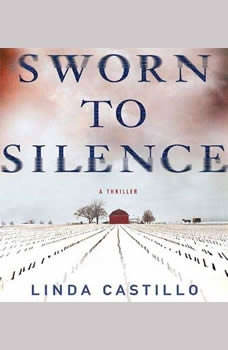 Sworn to Silence, Linda Castillo