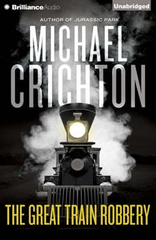 The Great Train Robbery, Michael Crichton