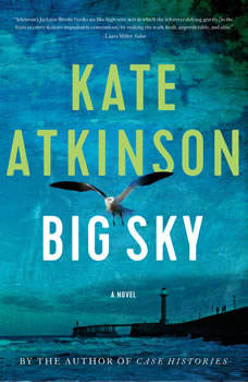 Big Sky, Kate Atkinson