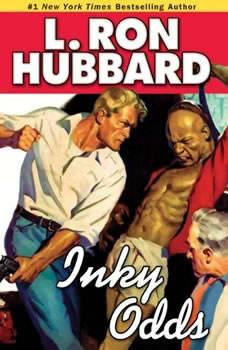 Inky Odds, L. Ron Hubbard