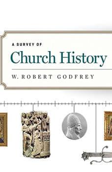 A Survey of Church History, Part 2 AD 500-1500 Teaching Series, W. Robert Godfrey