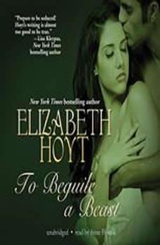 To Beguile a Beast, Elizabeth Hoyt