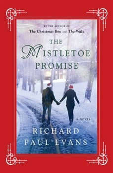 The Mistletoe Promise, Richard Paul Evans