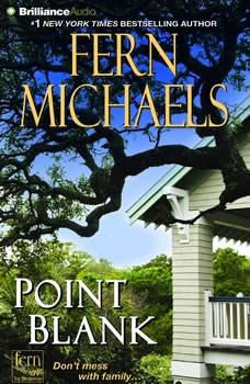 Point Blank, Fern Michaels