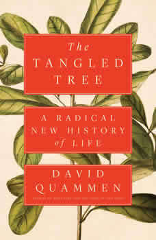 The Tangled Tree: A Radical New History of Life, David Quammen