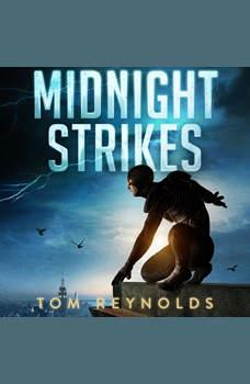 Midnight Strikes, Tom Reynolds