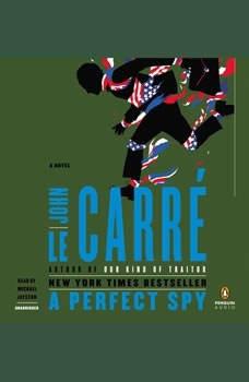 A Perfect Spy, John le CarrA©