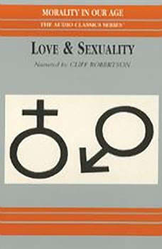 Love and Sexuality, Dr. Robert Solomon