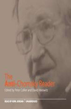 The AntiChomsky Reader, Peter Collier and David Horowitz (editors)