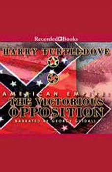 American Empire: The Victorious Opposition, Harry Turtledove