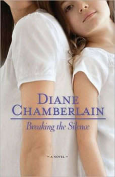 Breaking the Silence, Diane Chamberlain