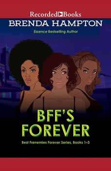 BFF's Forever: Best Frenemies Forever Series, Books 1-3, Brenda Hampton