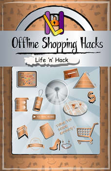 Offline Shopping Hacks, Life 'n' Hack