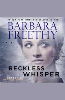 Reckless Whisper, Barbara Freethy