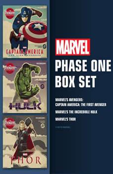 Marvel's Phase One Box Set: Marvel's Captain America: The First Avenger; Marvel's The Incredible Hulk; Marvel's Thor, Marvel Press