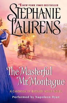 The Masterful Mr. Montague: A Casebook of Barnaby Adair Novel, Stephanie Laurens