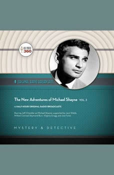 The New Adventures of Michael Shayne, Vol. 2, Hollywood 360