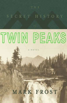 The Secret History of Twin Peaks, Mark Frost