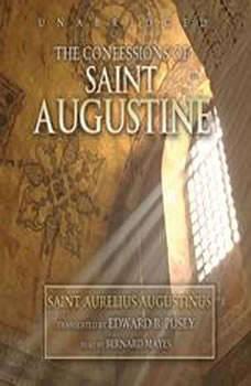 Confessions of Saint Augustine, St. Aurelius Augustinus