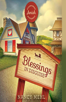 Blessings in Disguise, Nancy Mehl