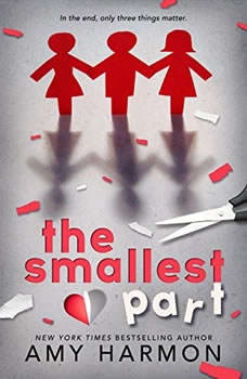 The Smallest Part, Amy Harmon