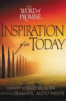 The Word of Promise Inspiration for Today, Volume 1, Michael York