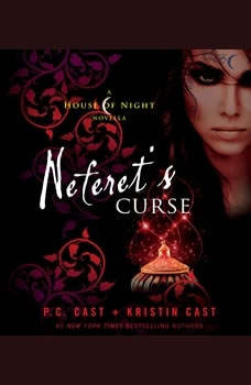 Neferet's Curse, P. C. Cast