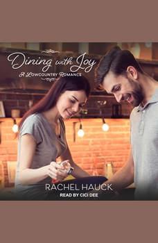 Dining with Joy, Rachel Hauck