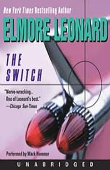 The Switch, Elmore Leonard