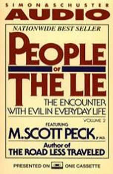 People of the Lie Vol. 2: The Hope for Healing Human Evil, M. Scott Peck