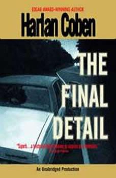 The Final Detail: A Myron Bolitar Novel A Myron Bolitar Novel, Harlan Coben