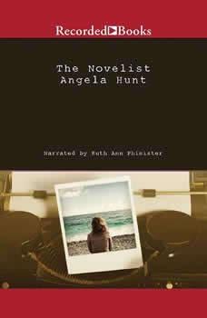 The Novelist, Angela Hunt